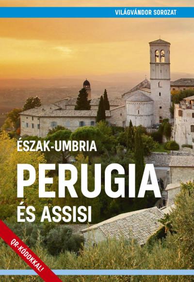 Juszt Róbert  (Szerk.) - Perugia és Assisi