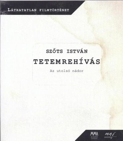 Szőts István - Tetemrehívás