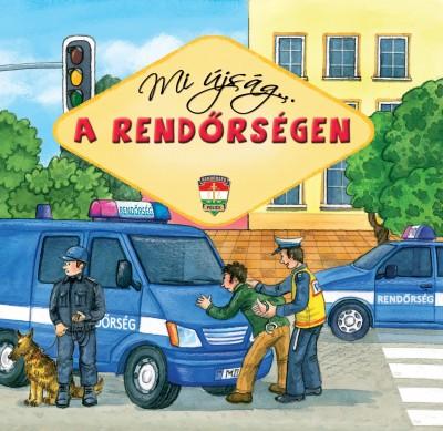 - Mi újság... a rendőrségen