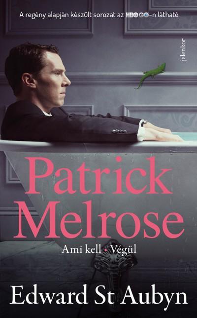 Edward St. Aubyn - Patrick Melrose 2.