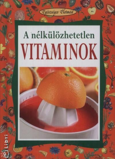 Angela Maria Mauri - A nélkülözhetetlen vitaminok / 1.