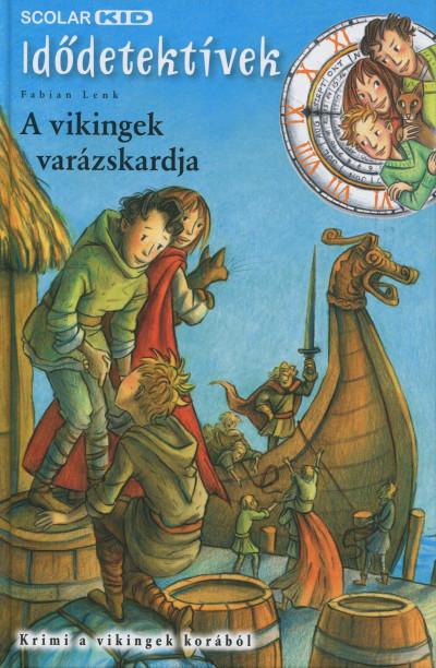 Fabian Lenk - A vikingek varázskardja