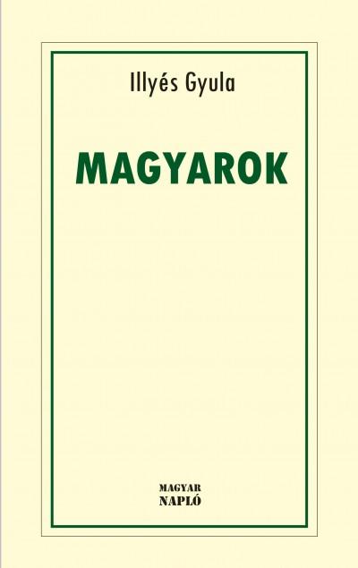 Illyés Gyula - Magyarok
