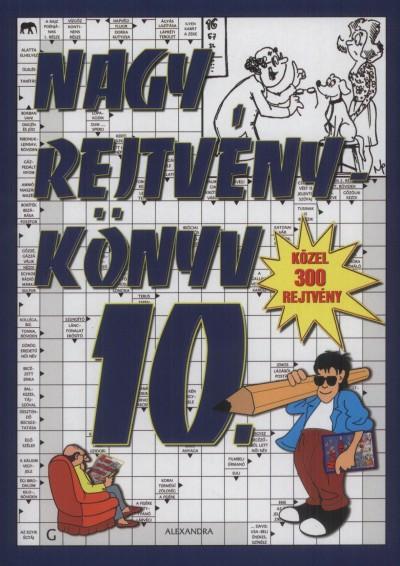 Kresz Károly  (Szerk.) - Nagy rejtvénykönyv 10.