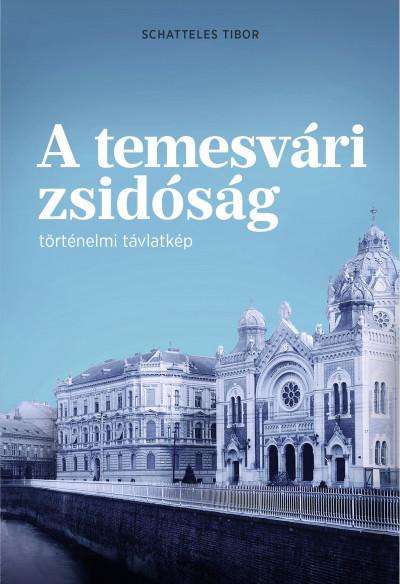 Schatteles Tibor - A temesvári zsidóság