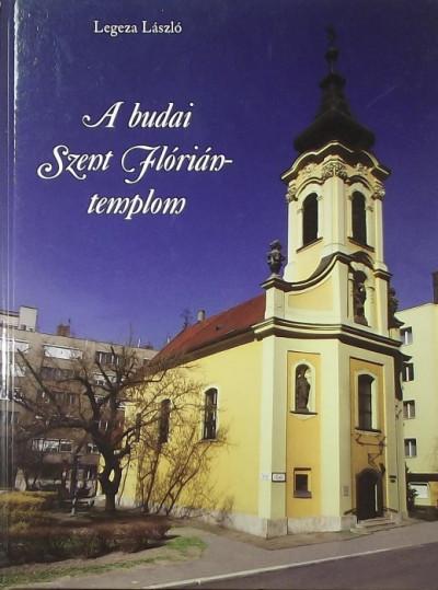 Legeza László - A budai Szent Flórián-templom
