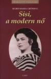Sigrid-Maria Gr�ssing - Sisi,a modern n�