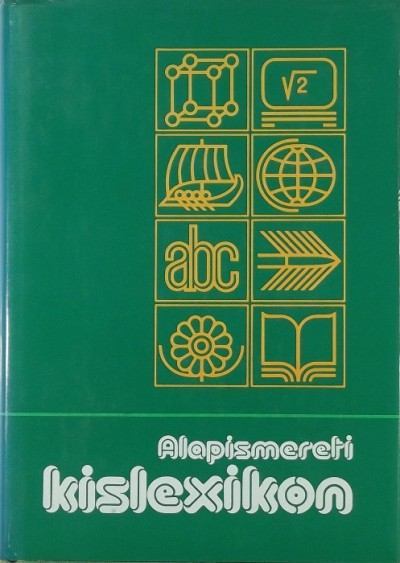 Ádám György  (Szerk.) - Alapismereti kislexikon