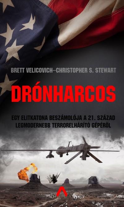 Christopher S. Stewart - Brett Velicovich - Drónharcos