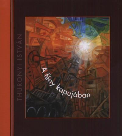 Bodnár Zita - A fény kapujában