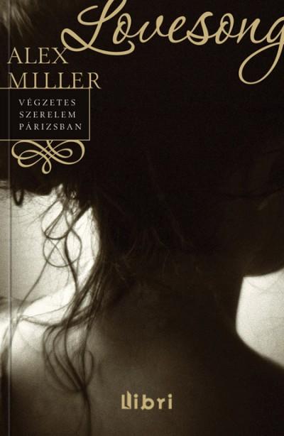 Alex Miller - Lovesong