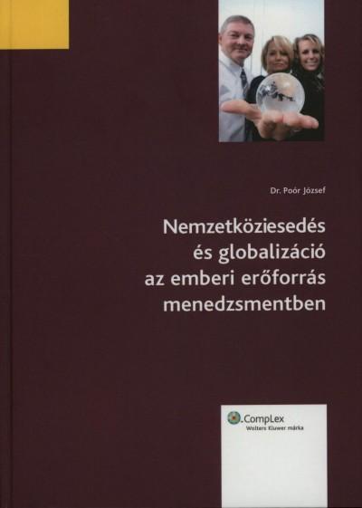 Dr. Poór József - Nemzetköziesedés és globalizáció az emberi erőforrás menedzsmentben