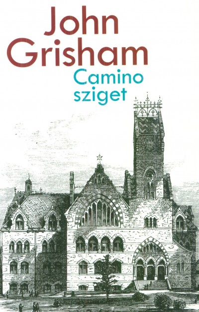 John Grisham - Camino sziget