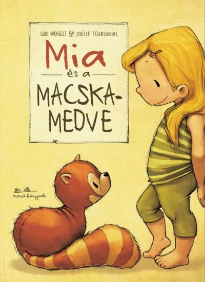 Udo Weigelt - Mia és a macskamedve