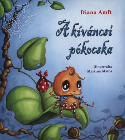 Diana Amft - A kíváncsi pókocska
