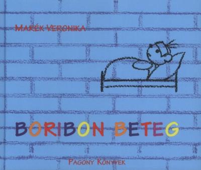 Marék Veronika - Boribon beteg