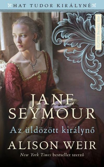 Alison Weir - Jane Seymour
