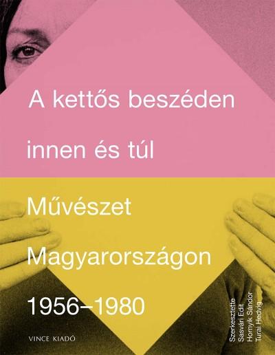 Hornyik Sándor  (Szerk.) - Sasvári Edit  (Szerk.) - Turai Hedvig  (Szerk.) - A kettős beszéden innen és túl