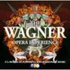Richard Wagner - The Wagner Opera Experience - 2 CD