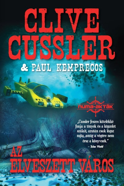 Clive Cussler - Paul Kemprecos - Az Elveszett város
