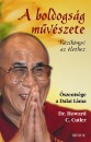 Howard C. Cutler - Dalai Láma - A boldogság művészete