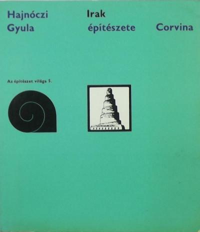 Hajnóczi J. Gyula - Irak építészete