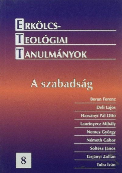 - Erkölcsteológiai tanulmányok 8.