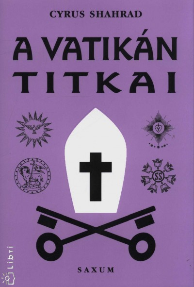 Cyrus Shahrad - A Vatikán titkai