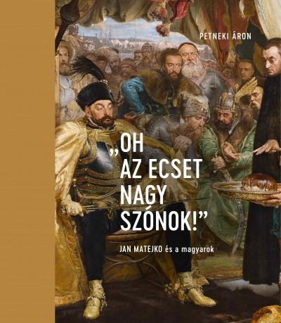 """Petneki Áron - """"Oh az ecset nagy szónok!"""""""