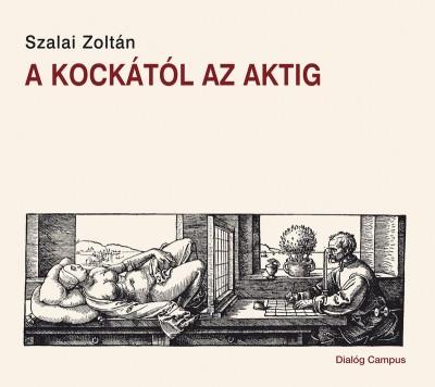 Szalai Zoltán - A kockától az aktig