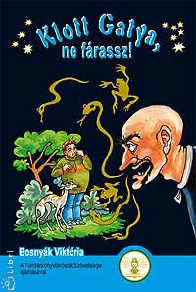 Bosnyák Viktória - Klott Gatya, ne fárassz!