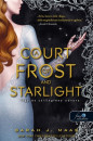 Sarah J. Maas - A Court of Frost and Starlight - Fagy és csillagfény udvara