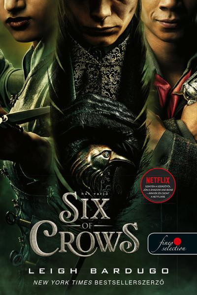 Leigh Bardugo - Six of Crows - Hat varjú (Hat varjú 1.)