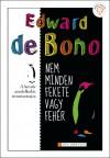 Edward De Bono - Nem minden fekete vagy feh�r