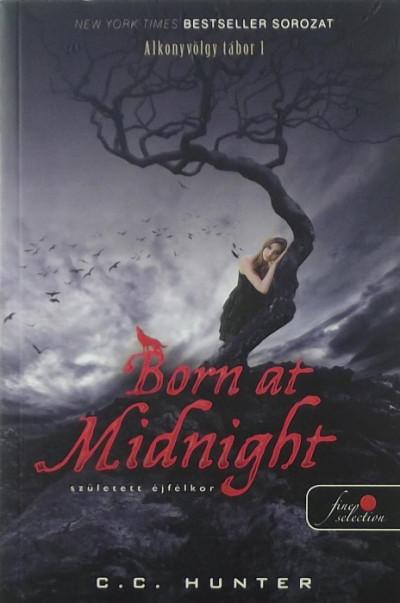 C. C. Hunter - Born At Midnight - Született éjfélkor - Puhatábla