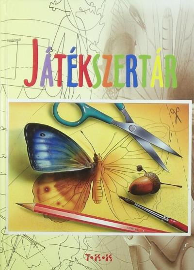 Zavaczki Gabriella  (Szerk.) - Játékszertár