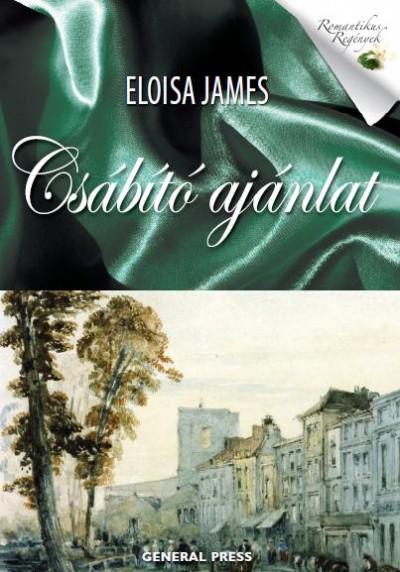Eloisa James - Csábító ajánlat