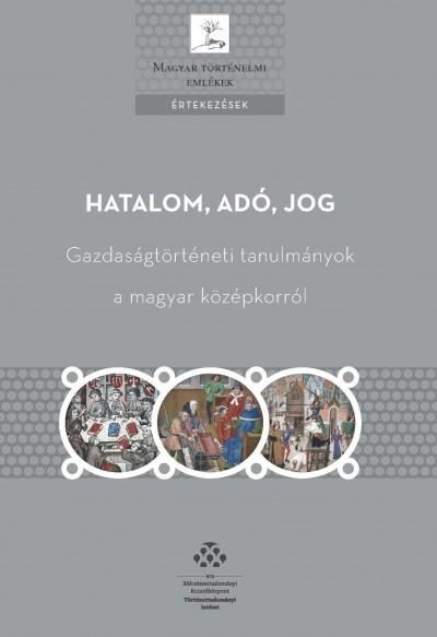 Kádas István  (Szerk.) - Weisz Boglárka  (Szerk.) - Hatalom, adó, jog