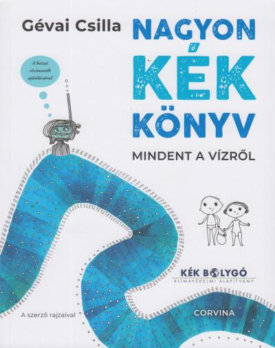 Gévai Csilla - Nagyon kék könyv