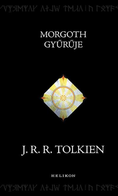 J. R. R. Tolkien - Morgoth gyűrűje