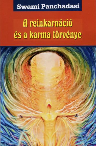 Swami Panchadasi - A reinkarnáció és a karma törvénye