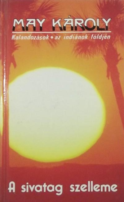 Karl May - A sivatag szelleme