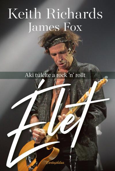 James Fox - Keith Richards - Élet