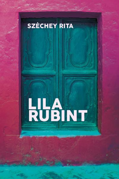 Széchey Rita - Lila rubint