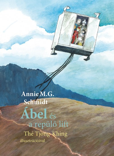 Annie M. G. Schmidt - Ábel és a repülő lift