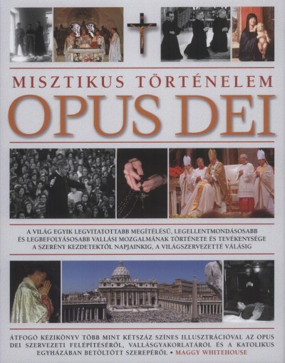 Maggy Whitehouse - Opus Dei