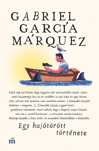 Gabriel García Márquez - Egy hajótörött története