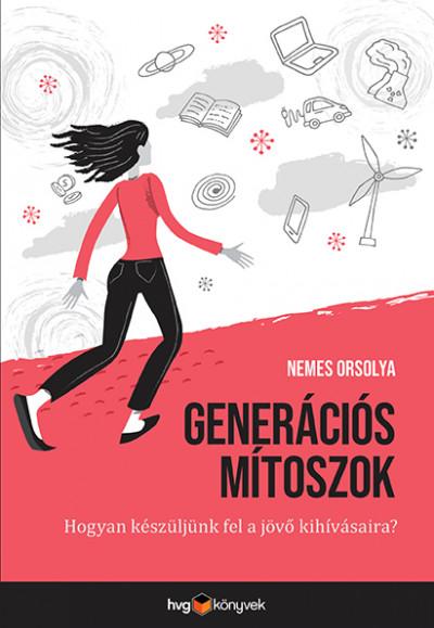 Nemes Orsolya - Generációs mítoszok