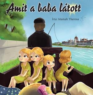Mamah Theresa - Amit a baba l�tott