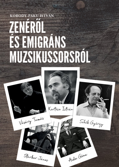 Korody-Paku István - Zenéről és emigráns muzsikussorsról